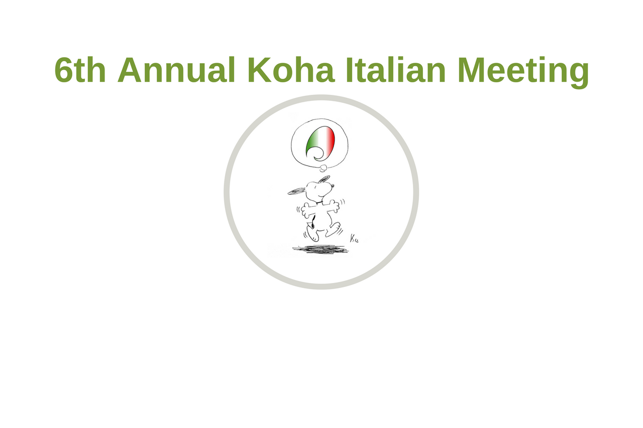 6th Annual Koha Italian Meeting